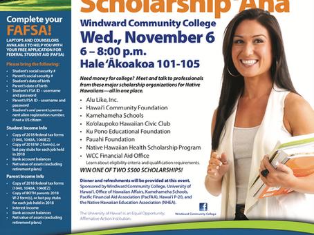 Native HawaiianScholarship 'AhaWindward Community CollegeWed., November 6, 6:00pm - 8:00pm