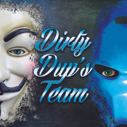 Dirty Dup's Team