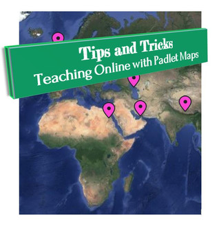 5 Activities Using Padlet Maps in Online Classes.