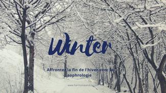 Affronter la fin de l'hiver avec la sophrologie.