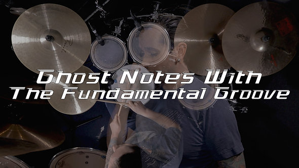 Ghost Notes with The Fundamental Groove - Drum Lesson