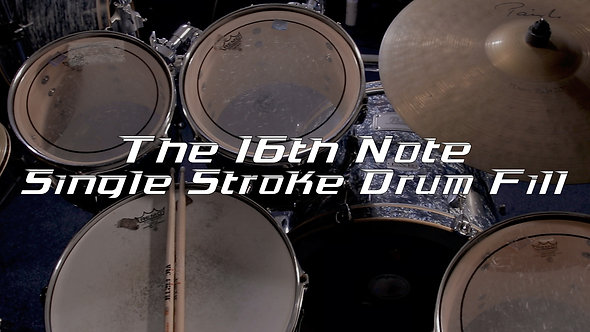 The 16th Note Single Stroke Drum Fill - Drum Lesson.