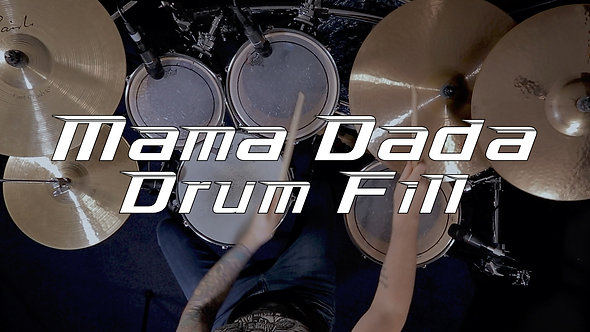 Mama Dada Drum Fill - Drum Lesson.