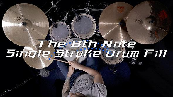 8th Note Single Stroke Drum Fill - Drum Lesson.