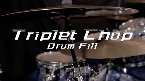 Triplet Chop Drum Fill - Drum Lesson.
