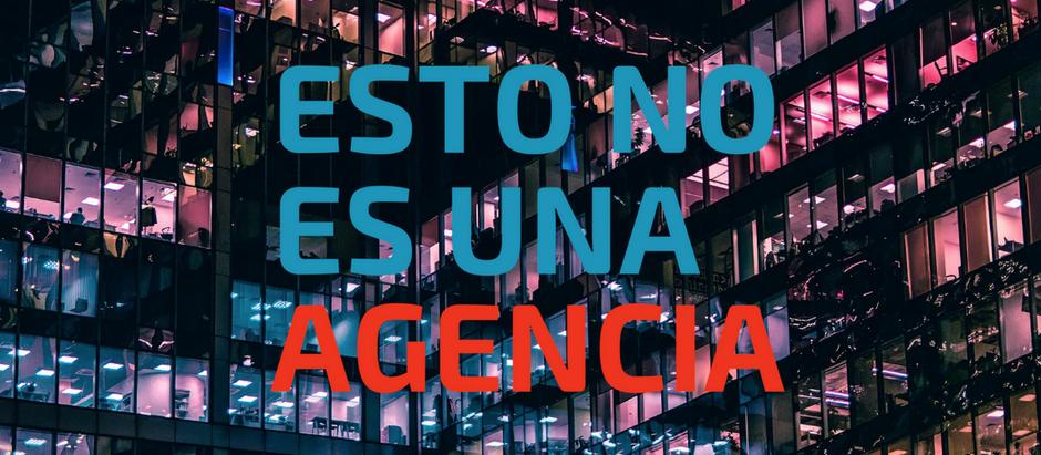 Esto no es una Agencia… #NoDelTodo