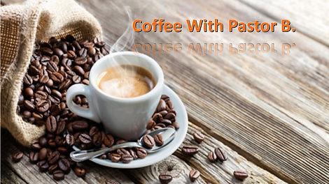 coffeewithpastorb.jpg