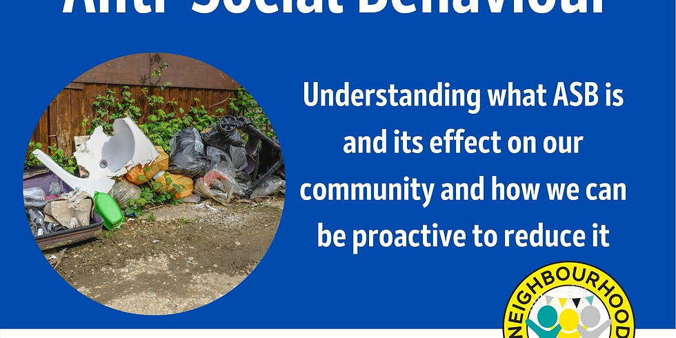 Anti-Social Behaviour - what can we do?