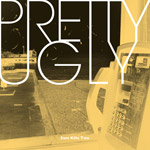 Pretty Ugly LP - Sam Kills Two