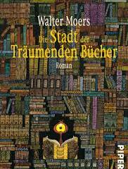 """Rezension zu """"Die Stadt der traeumenden Buecher"""" von Walter Moers"""