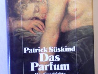 Patrick Süsskind - Das Parfüm - Die Geschichte eines Mörders
