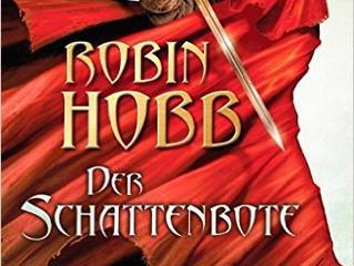 """Rezension zu """"Der Schattenbote"""" von Robin Hobb"""