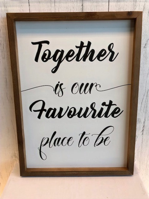 Together Is Our…Word Art
