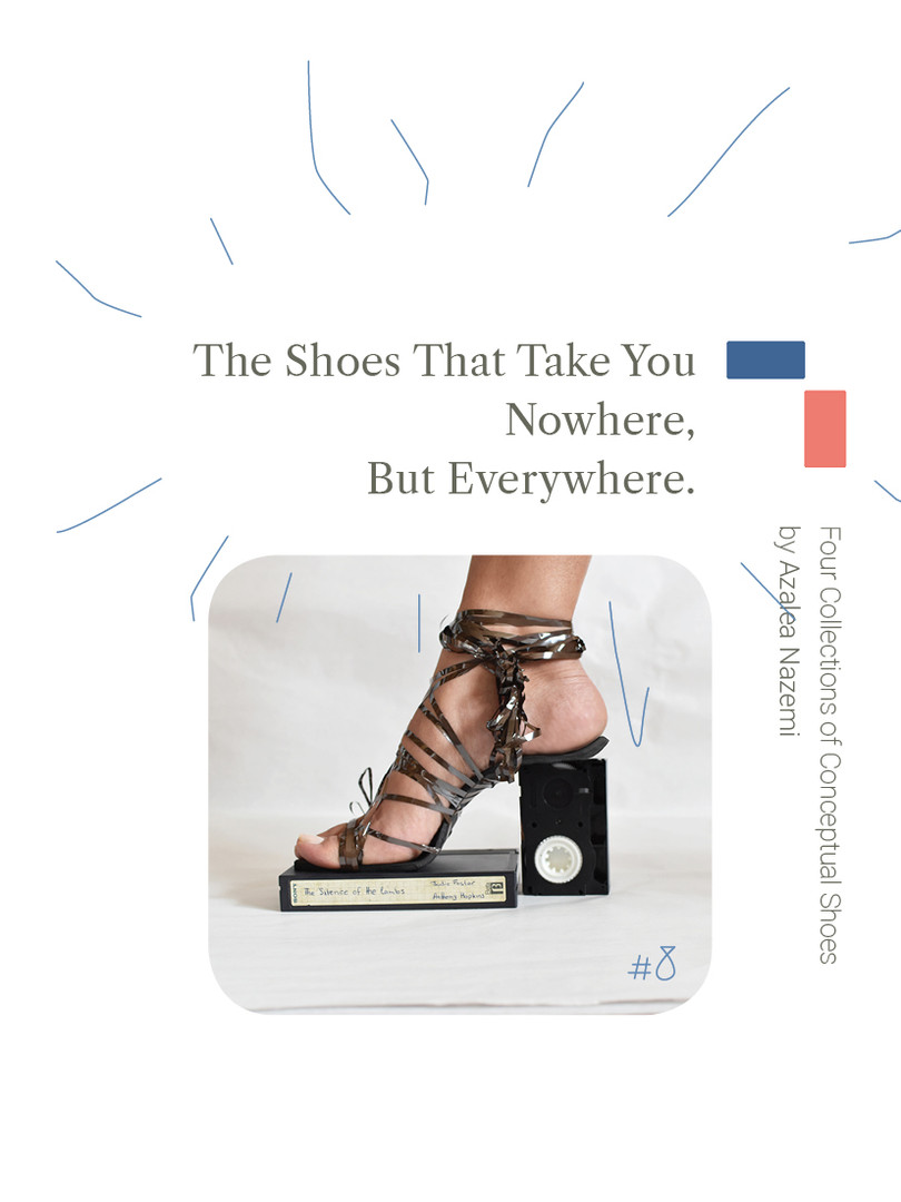 The Shoes That Take You Nowhere, But Everywhere.