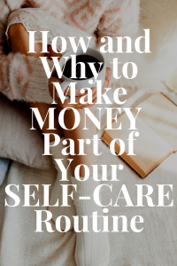 How to Make Money Part of Your Self-Care Routine