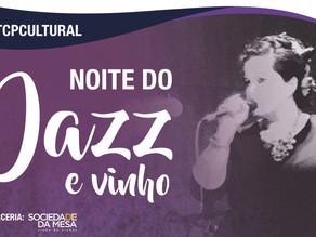 TCP convida você para noite Jazz e Vinho, dia 13 de setembro