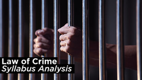 Analysis of UPSC Optional Law Syllabus (Law of Crime)