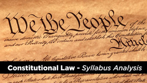 Analysis of UPSC Optional Law Syllabus (Constitutional Law)