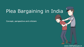 Plea Bargaining - Concept, perspective and Criticism.