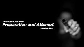 Distinction between Preparation and Attempt- Multiple Test