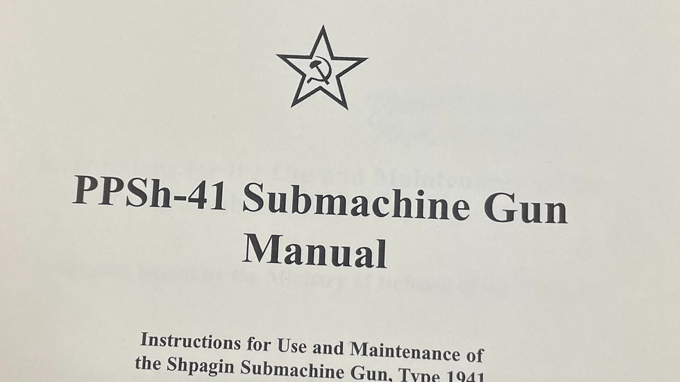 PPSh-41 Submachine Gun Manual