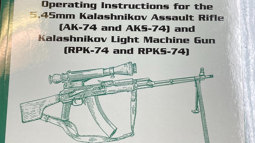 Official Soviet AK 74 Manual (English)