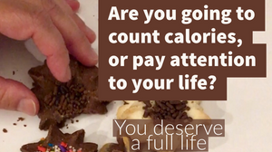 Counting calories is not self-care