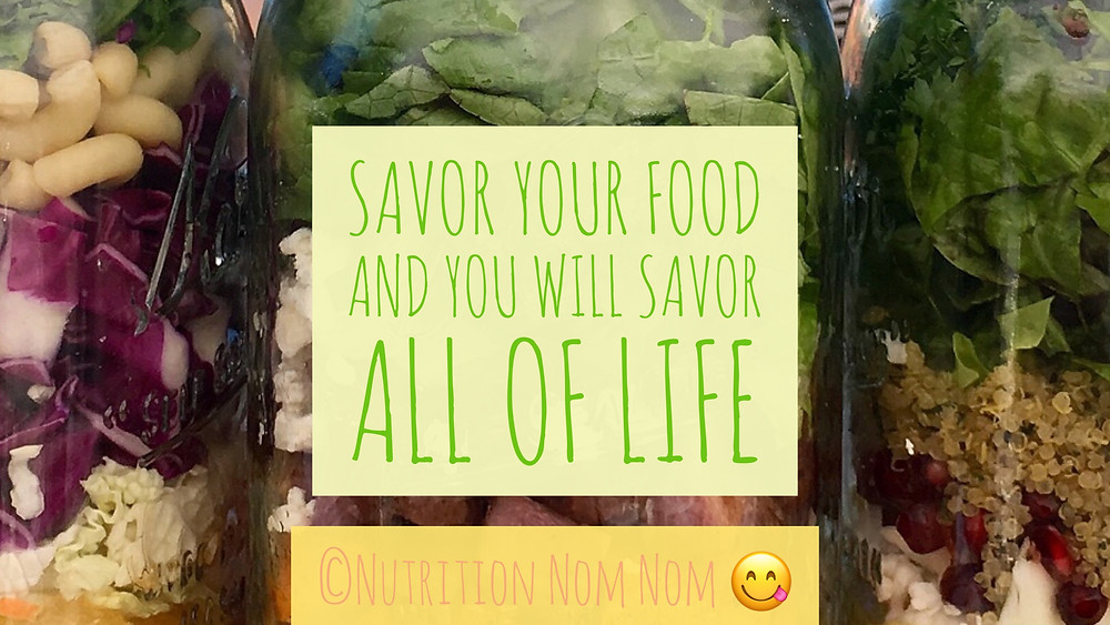 Savor your food