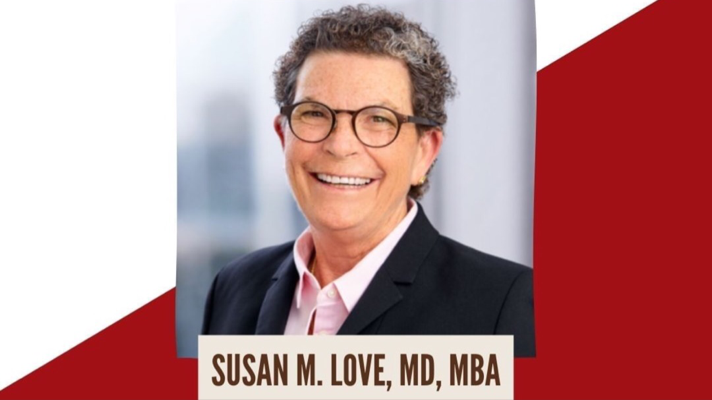 Dr. Susan Love, breast cancer advocate