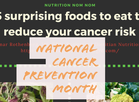 The 5 surprising foods to eat to reduce cancer risk