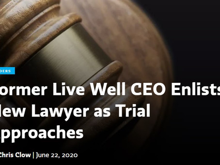 Former Live Well CEO Enlists New Lawyer as Trial Approaches