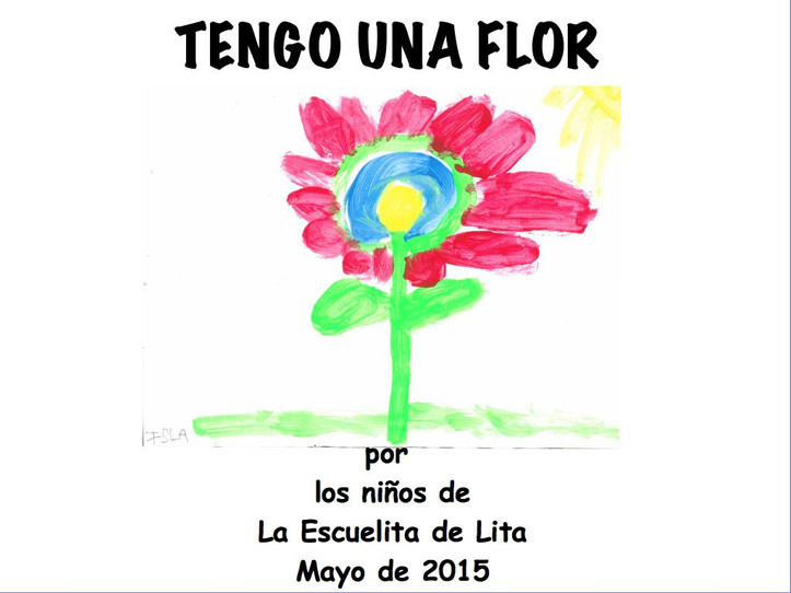 Tengo una flor, our digital class story