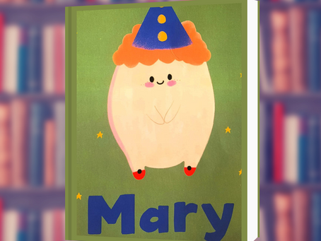 Children's Book Review: Mary by Sophie Cartmell