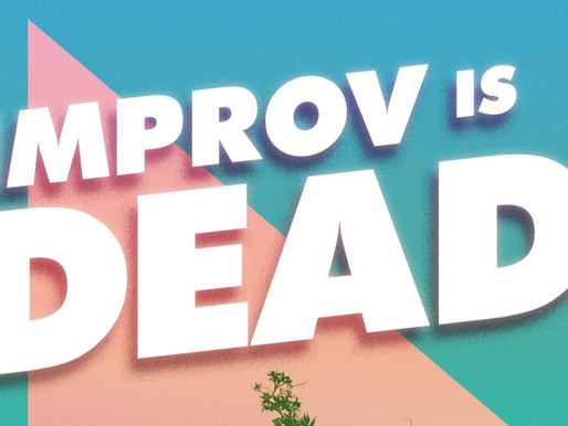 "Recording ""Improv is Dead"" Made Us Feel Alive Again"