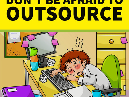 Don't be afraid to outsource