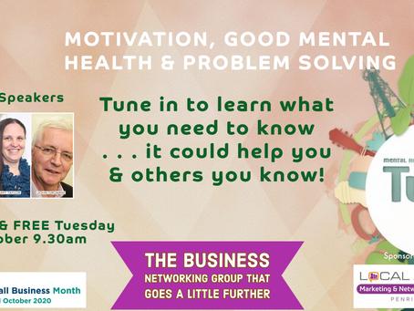 Maintaining Motivation, Good Mental Health & Problem Solving for Businesses