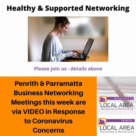 Parramatta & Penrith Networking Groups go online to Allay Coronavirus Concerns