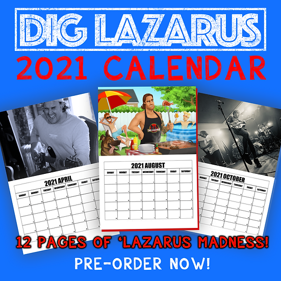 Dig Lazarus 2021 Calendar
