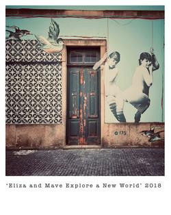 'Eliza & Mave Explore a New World'