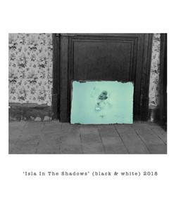'Isla In The Shadows'