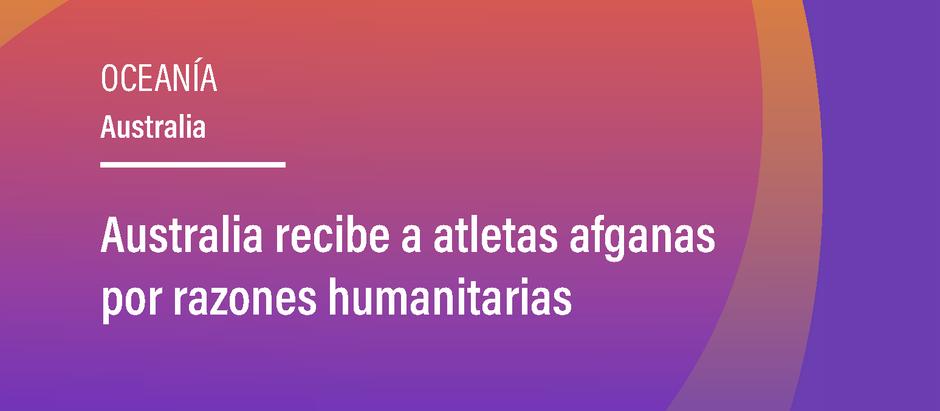 Australia recibe a atletas afganas por razones humanitarias