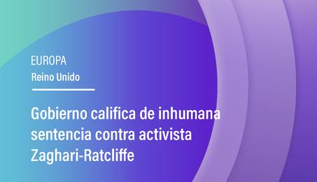 Gobierno califica de inhumana sentencia contra activista Zaghari-Ratcliffe