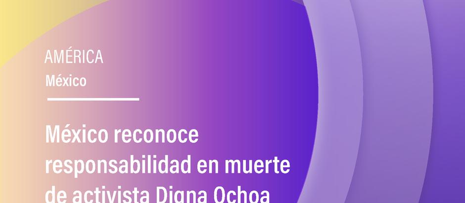 México reconoce responsabilidad en muerte de activista Digna Ochoa