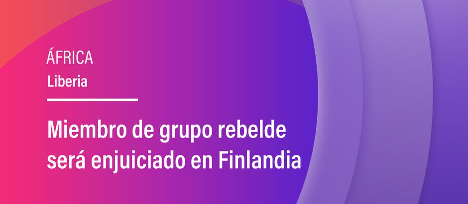 Miembro de grupo rebelde será enjuiciado en Finlandia