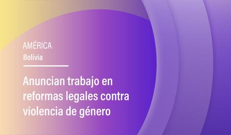 Anuncian trabajo en reformas legales contra violencia de género