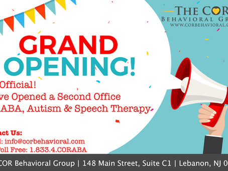 The COR Behavioral Group Announces Grand Opening of  Autism and ABA Therapy Office in Lebanon, NJ