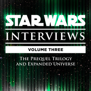 Star Wars Interviews Vol 3 NOW Available!
