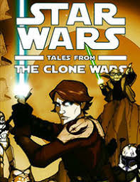 Thrill of the Hunt: Tales from The Clone Wars Webcomic