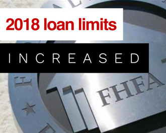 2018 Loan Limits INCREASED
