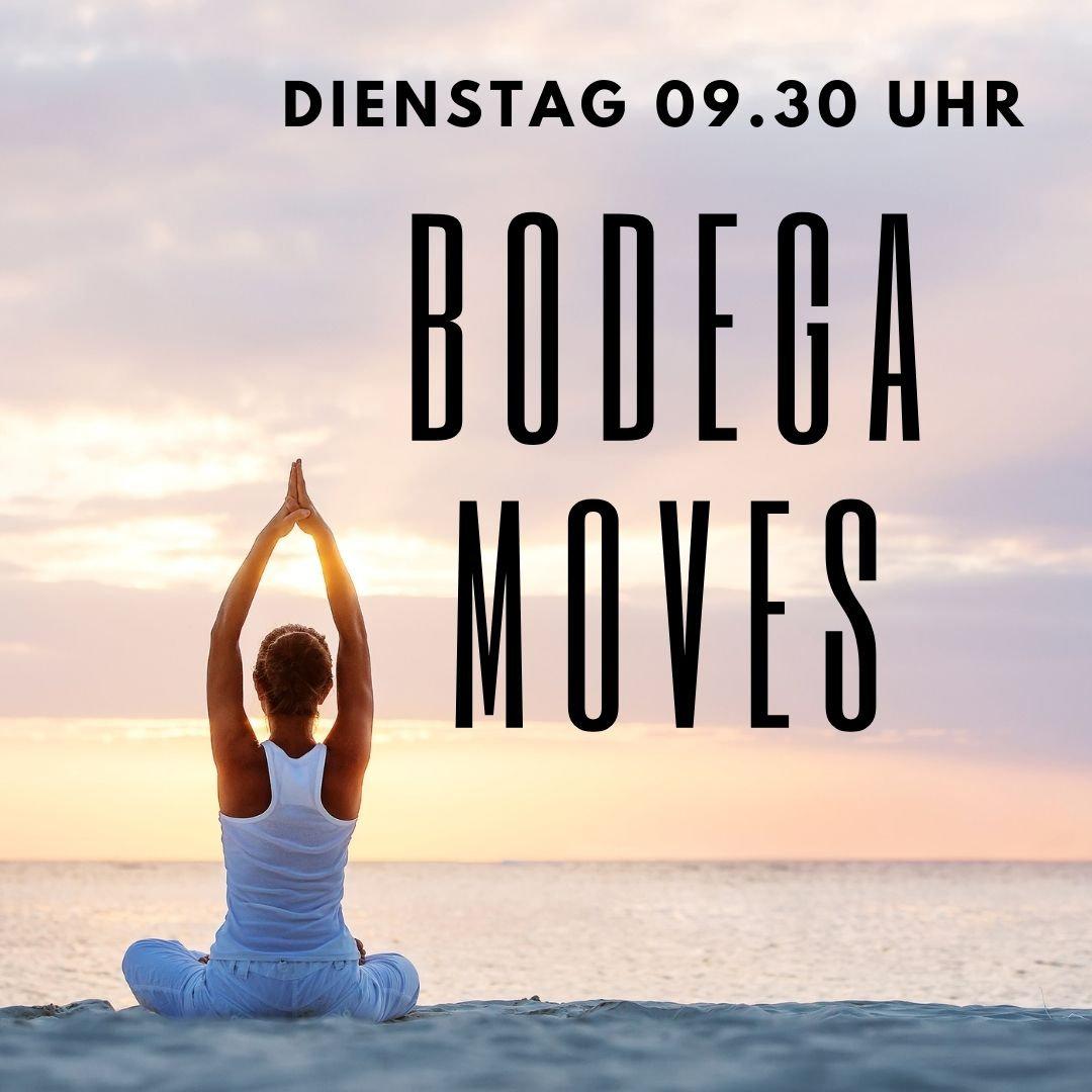 Bodega Moves Dienstag 09.30 Uhr